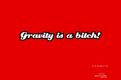 yabasta t-shirt gravity is a bitch 03